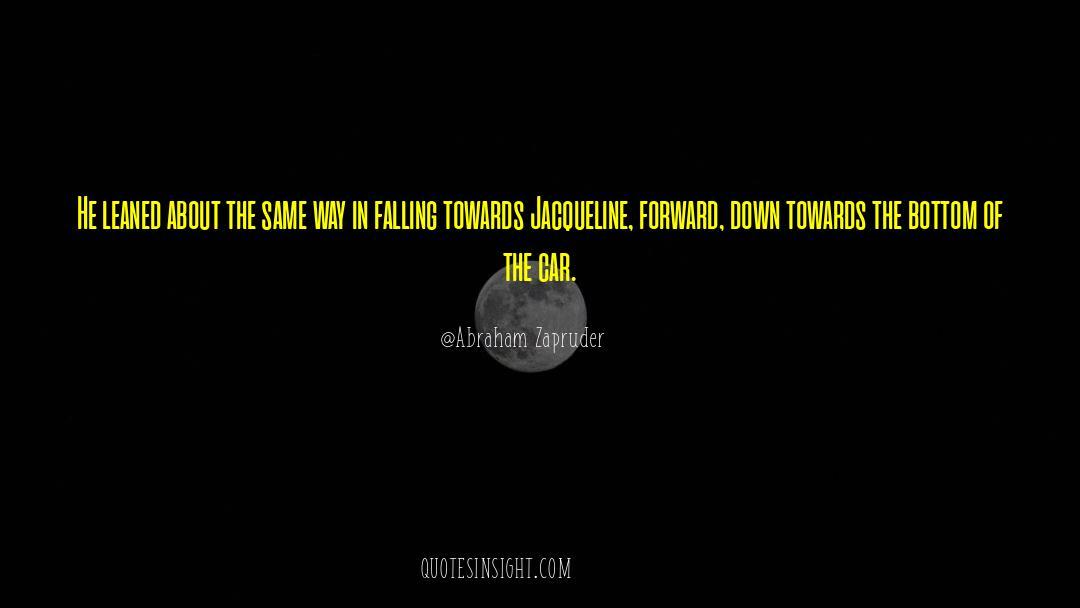 Jacqueline Patricks quotes by Abraham Zapruder