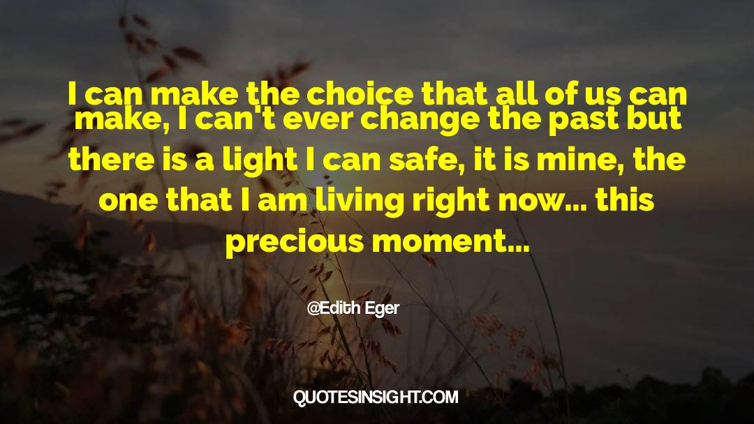 Making The Past Right quotes by Edith Eger