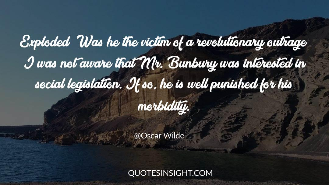 Morbidity quotes by Oscar Wilde