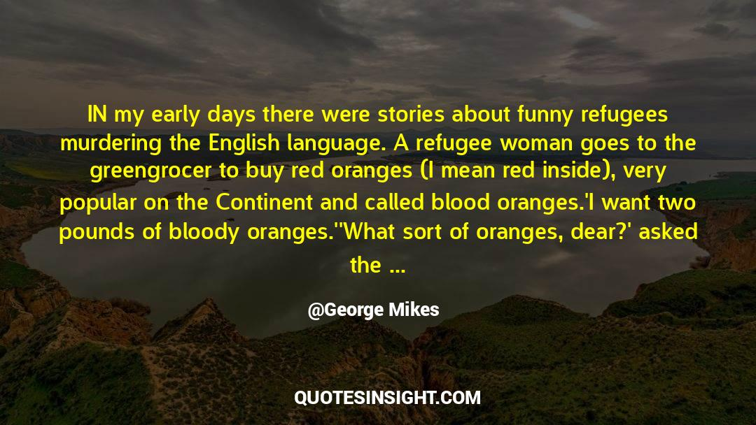 Nineteen Years Later quotes by George Mikes