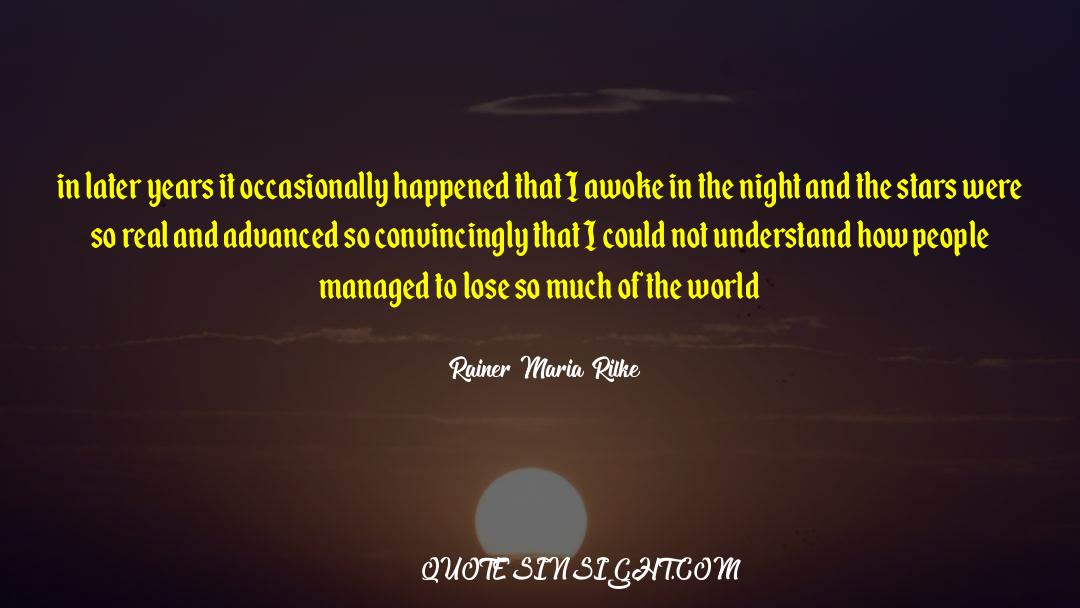Nineteen Years Later quotes by Rainer Maria Rilke
