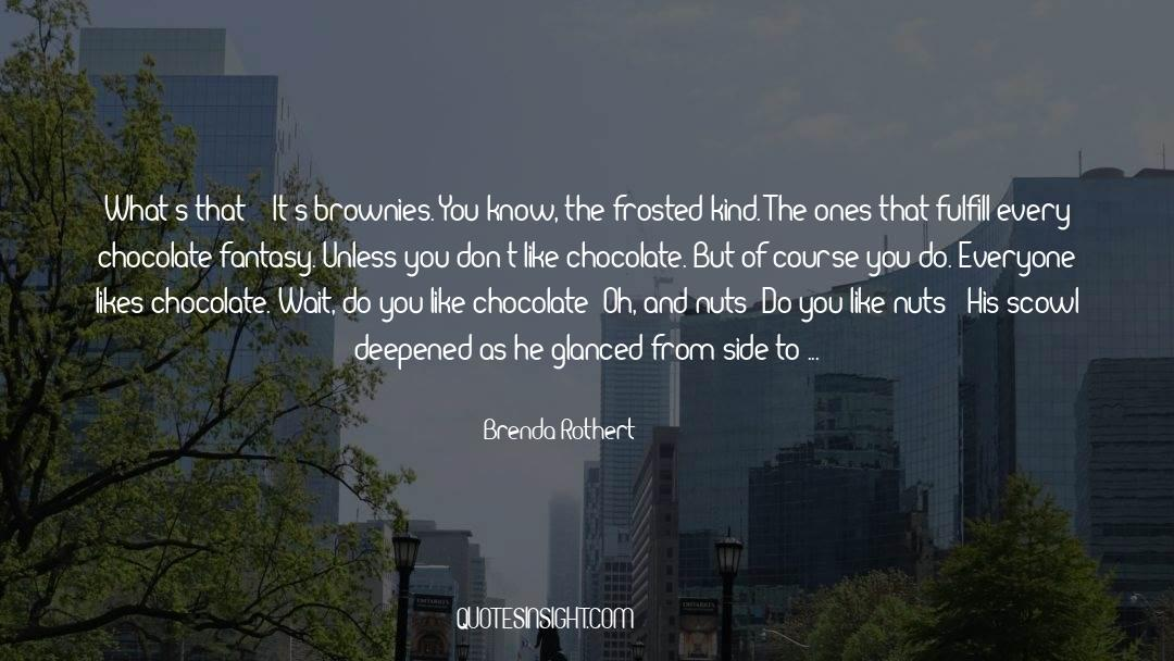 Olivia Kane quotes by Brenda Rothert
