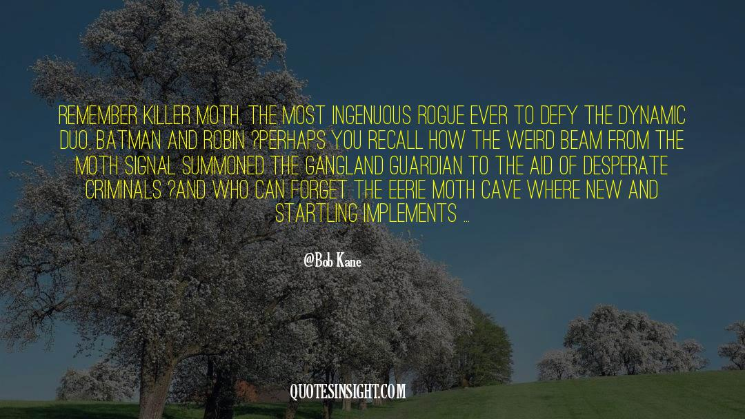 Olivia Kane quotes by Bob Kane