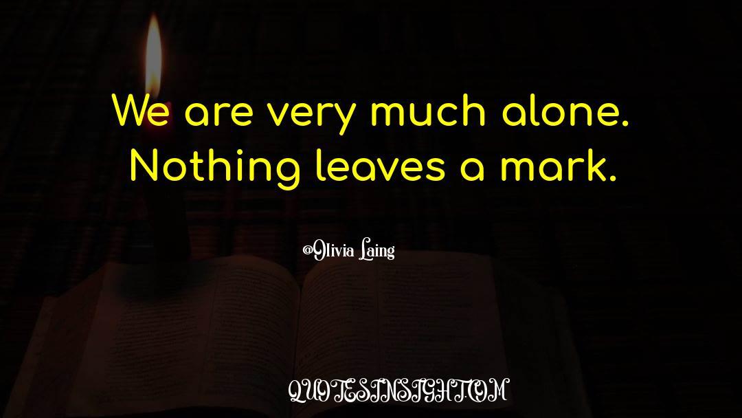 Olivia Kane quotes by Olivia Laing