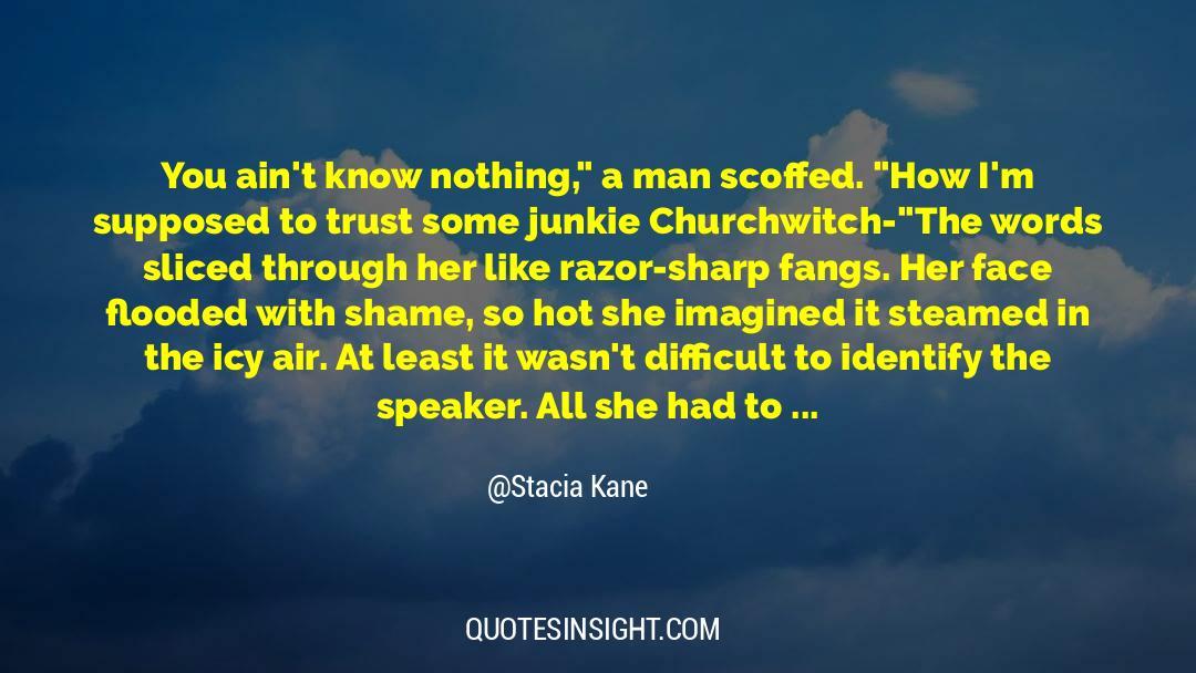 Olivia Kane quotes by Stacia Kane