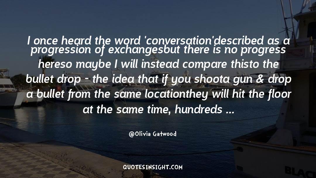 Olivia Kane quotes by Olivia Gatwood