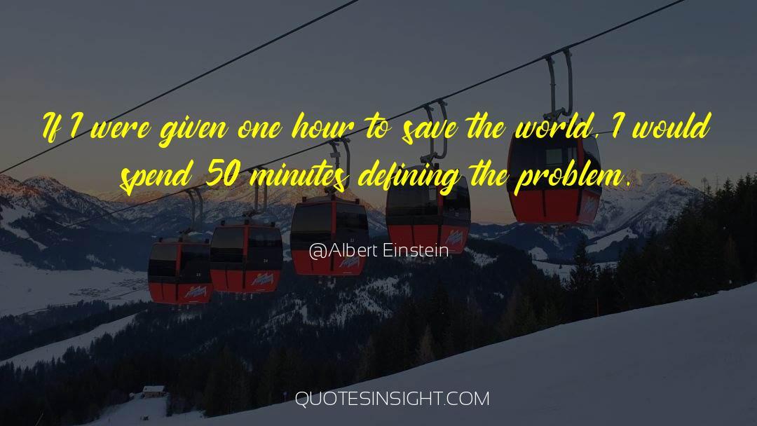 One Hour quotes by Albert Einstein