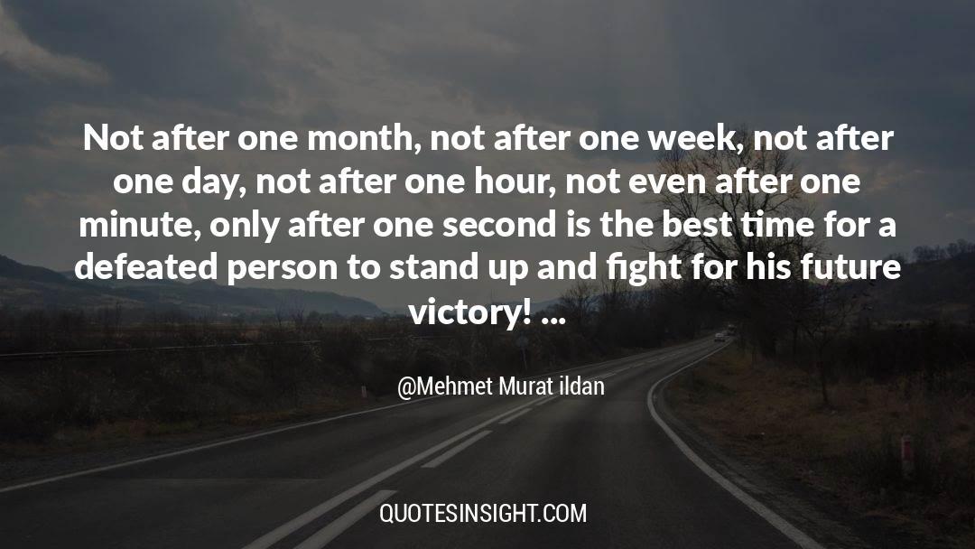 One Hour quotes by Mehmet Murat Ildan