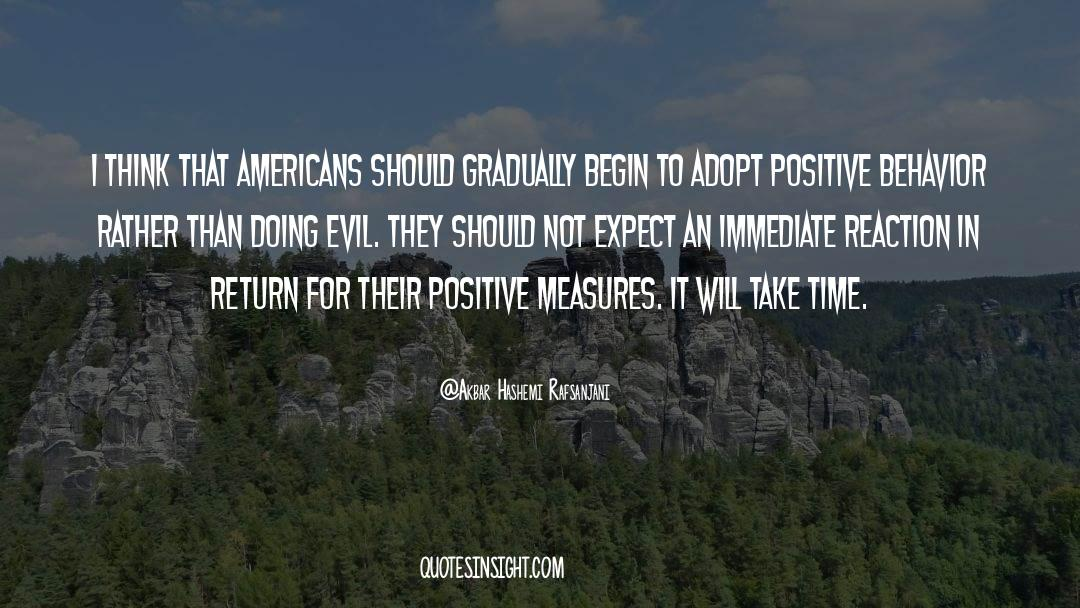 Positive Friendship quotes by Akbar Hashemi Rafsanjani