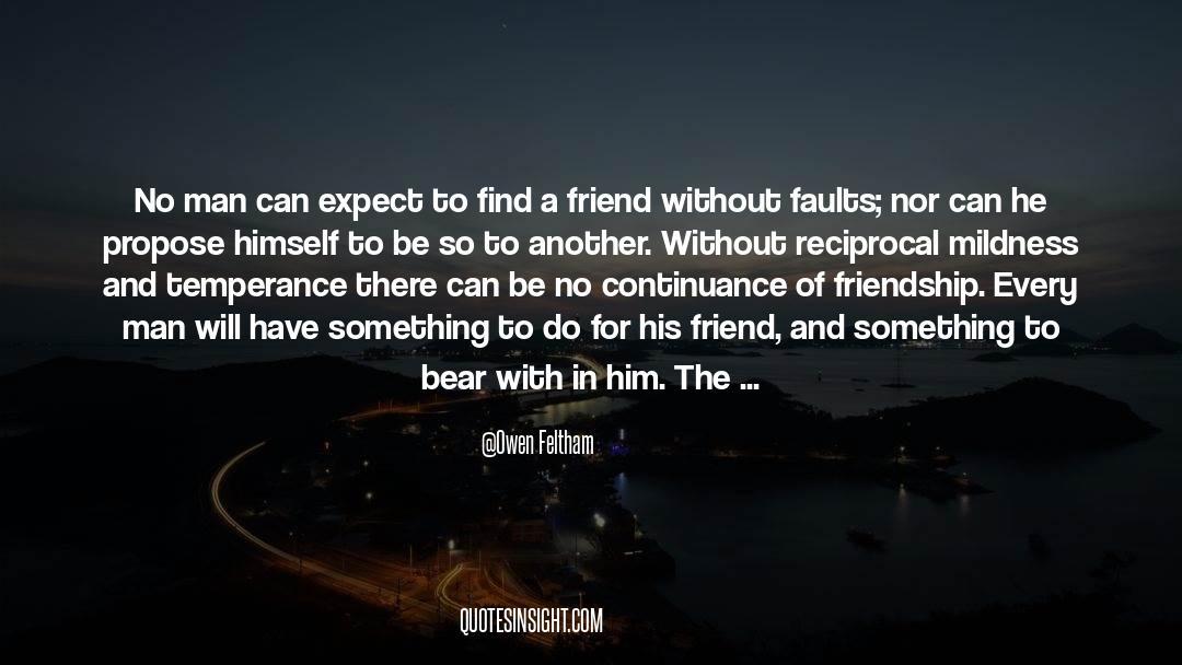 Positive Friendship quotes by Owen Feltham