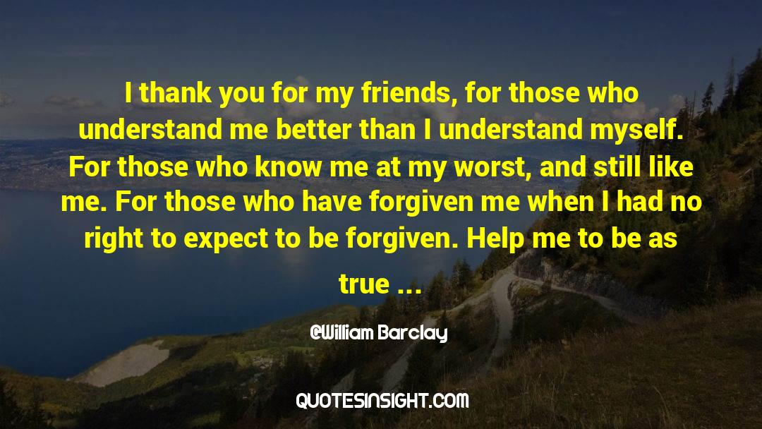 Positive Friendship quotes by William Barclay