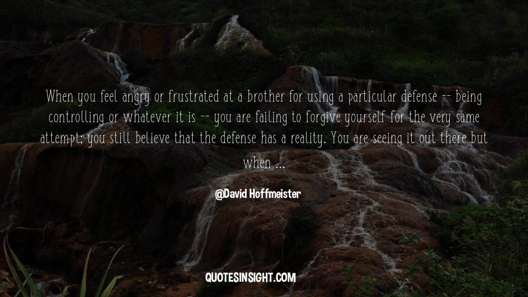 Power To Forgive quotes by David Hoffmeister