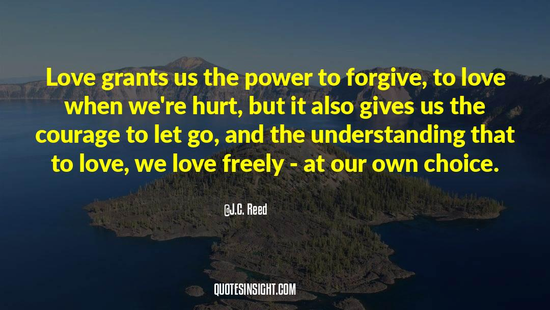 Power To Forgive quotes by J.C. Reed