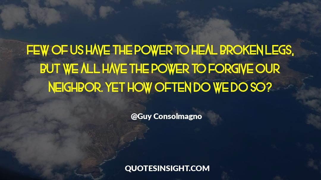 Power To Forgive quotes by Guy Consolmagno