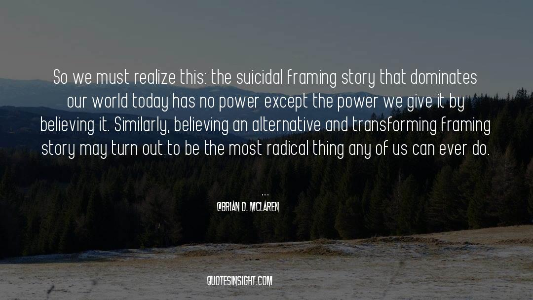 Power To Forgive quotes by Brian D. McLaren