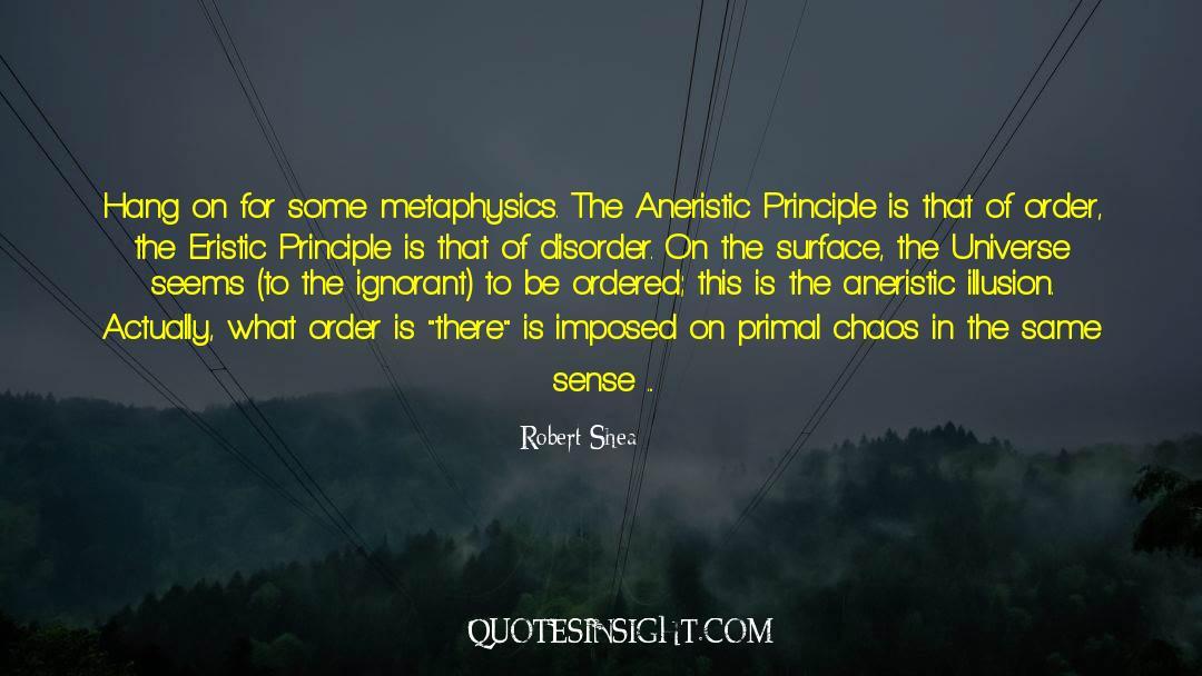 Principia Discordia quotes by Robert Shea