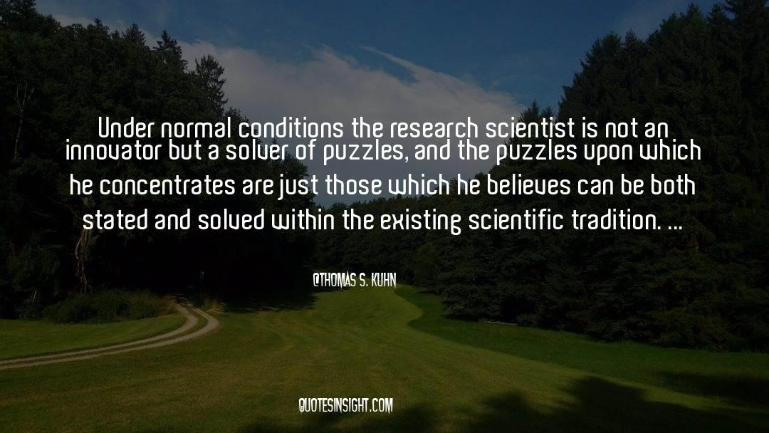 Puzzles quotes by Thomas S. Kuhn
