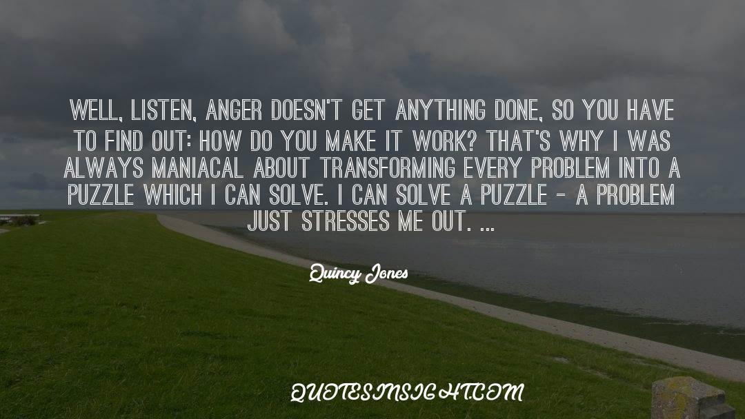 Puzzles quotes by Quincy Jones