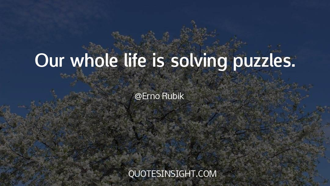 Puzzles quotes by Erno Rubik