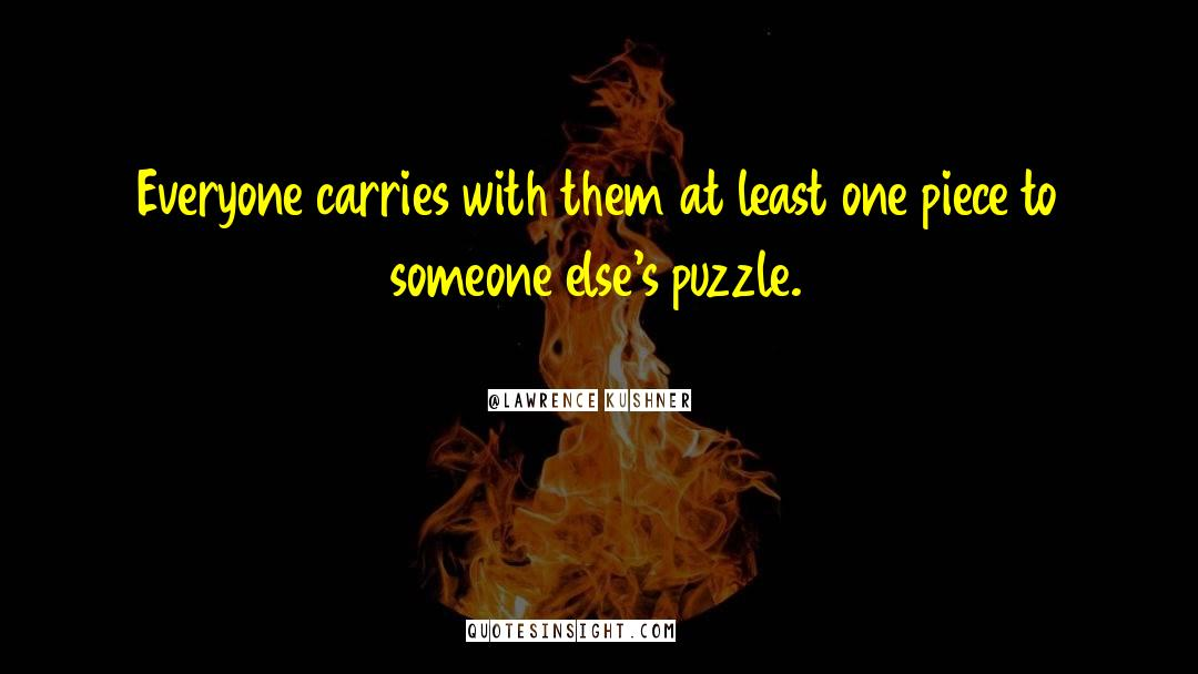 Puzzles quotes by Lawrence Kushner