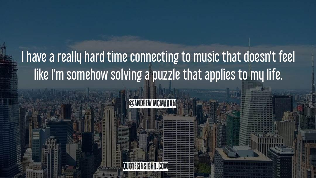 Puzzles quotes by Andrew McMahon