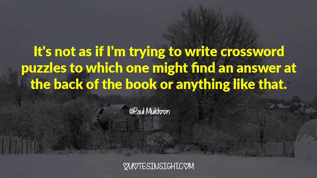 Puzzles quotes by Paul Muldoon