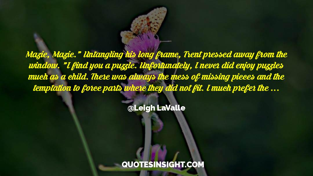 Puzzles quotes by Leigh LaValle