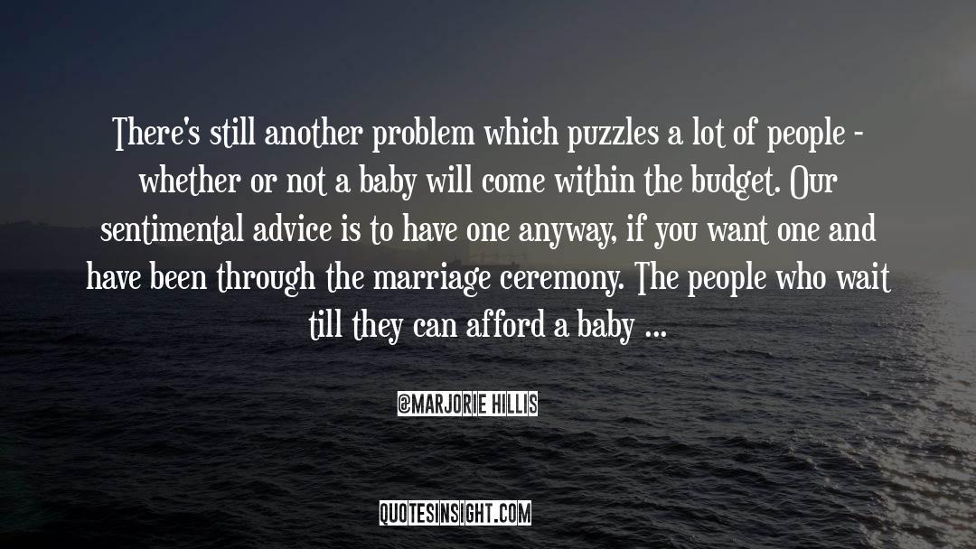 Puzzles quotes by Marjorie Hillis