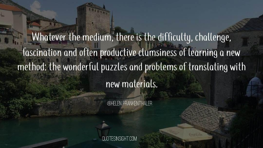 Puzzles quotes by Helen Frankenthaler