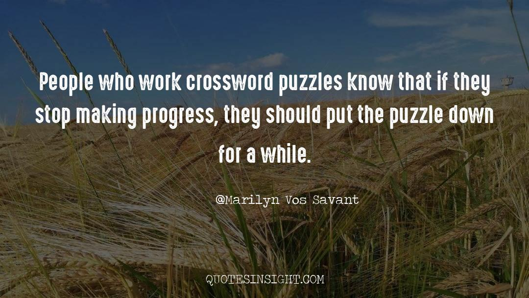 Puzzles quotes by Marilyn Vos Savant