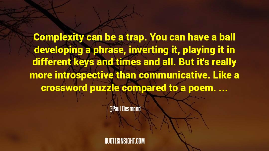 Puzzles quotes by Paul Desmond