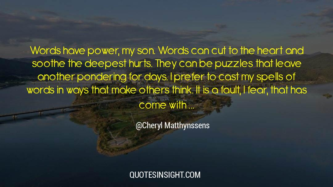 Puzzles quotes by Cheryl Matthynssens