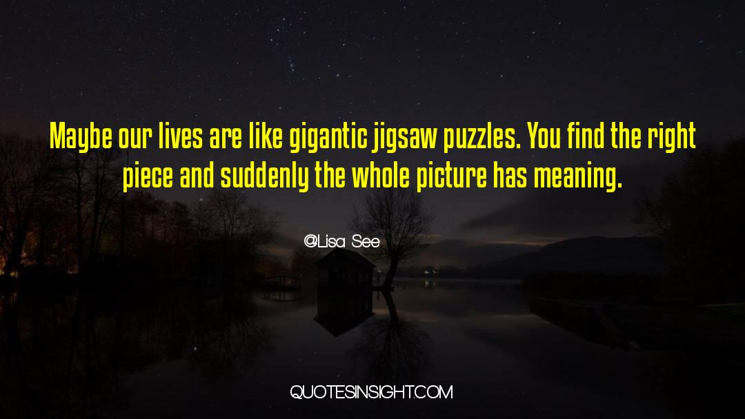 Puzzles quotes by Lisa See