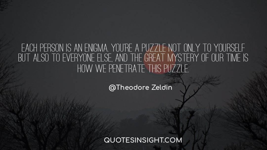 Puzzles quotes by Theodore Zeldin