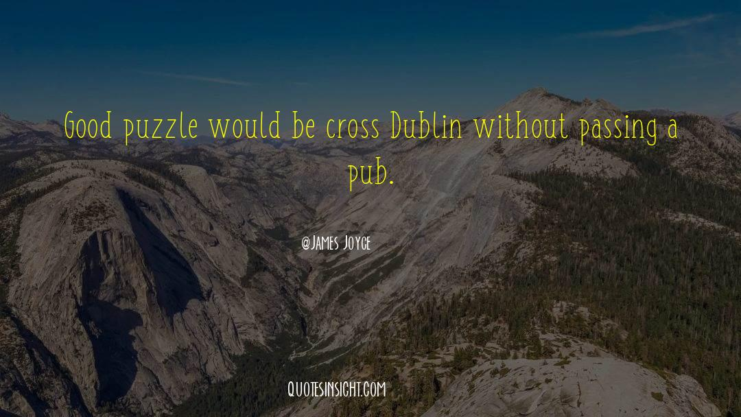 Puzzles quotes by James Joyce