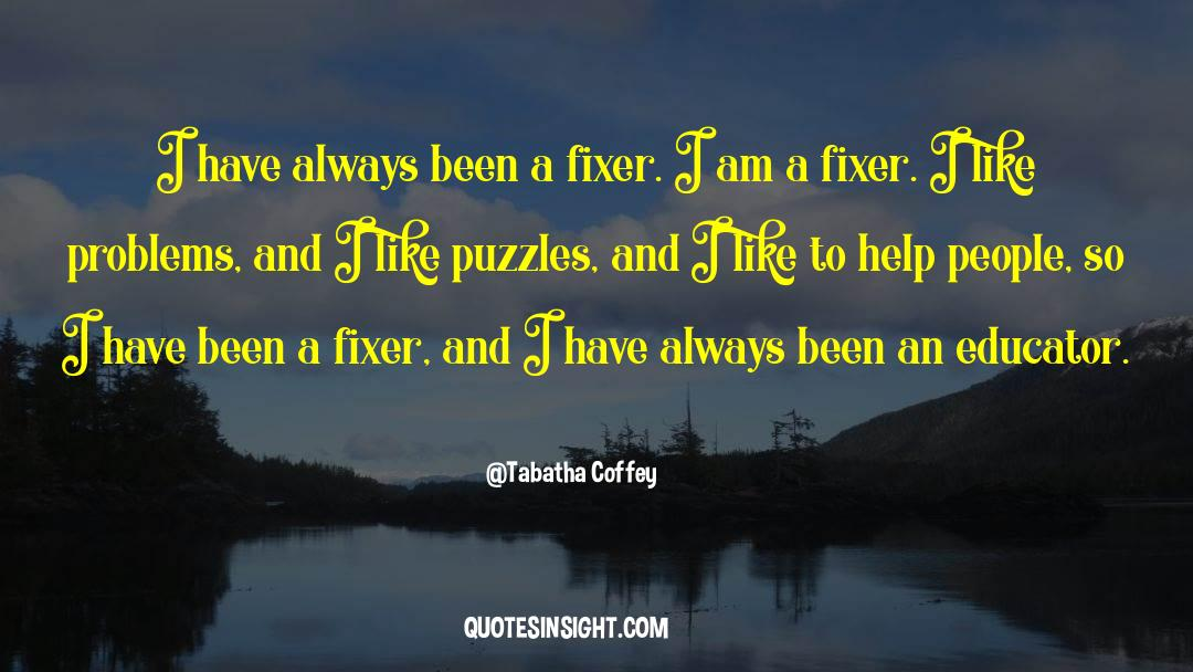 Puzzles quotes by Tabatha Coffey