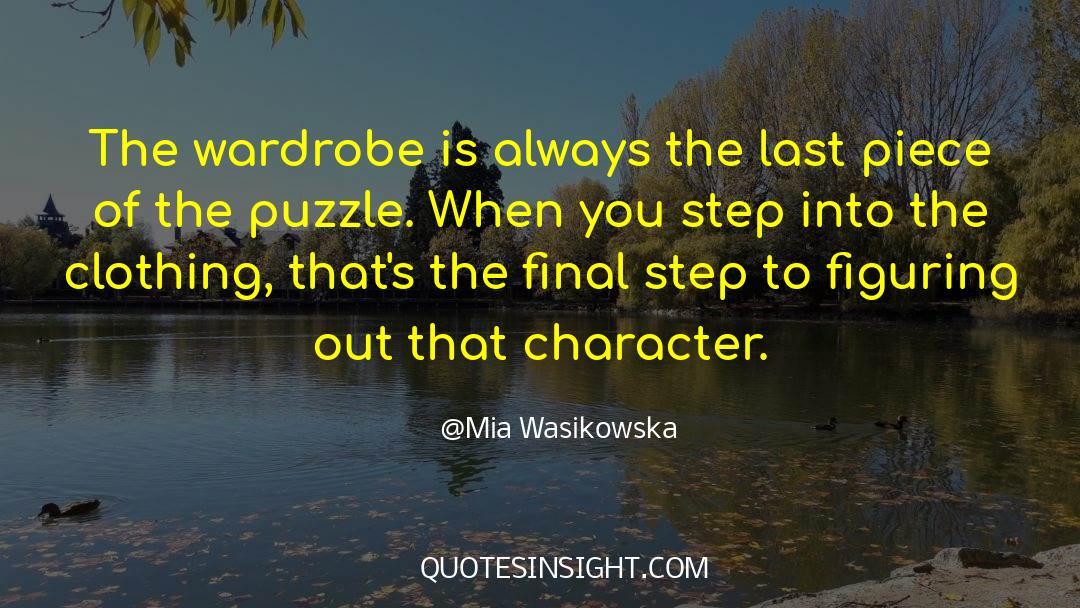Puzzles quotes by Mia Wasikowska
