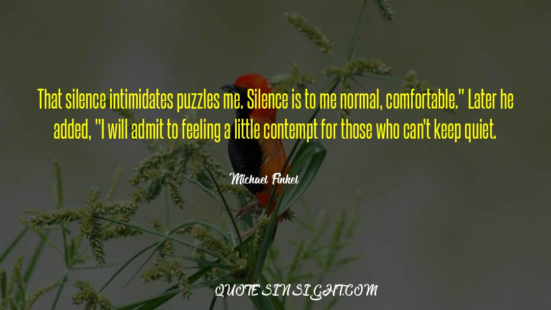 Puzzles quotes by Michael Finkel