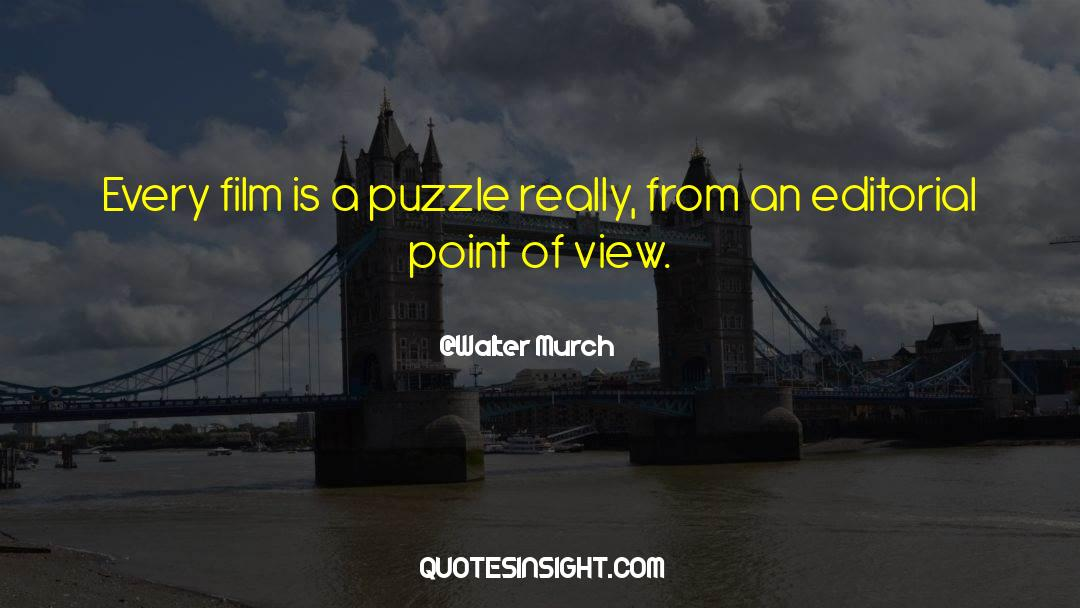 Puzzles quotes by Walter Murch