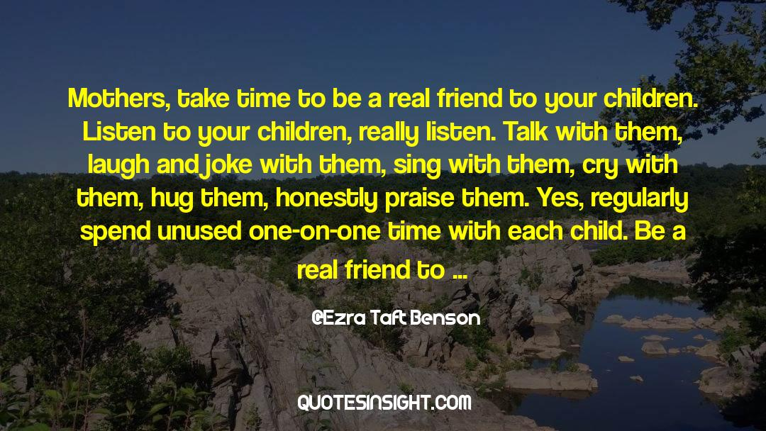 Real Friend quotes by Ezra Taft Benson