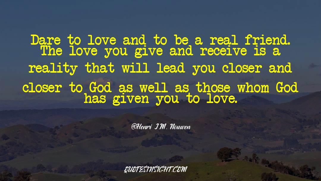 Real Friend quotes by Henri J.M. Nouwen