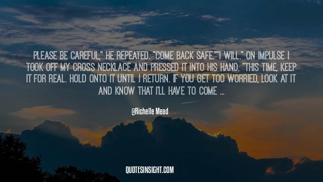 Real Friend quotes by Richelle Mead