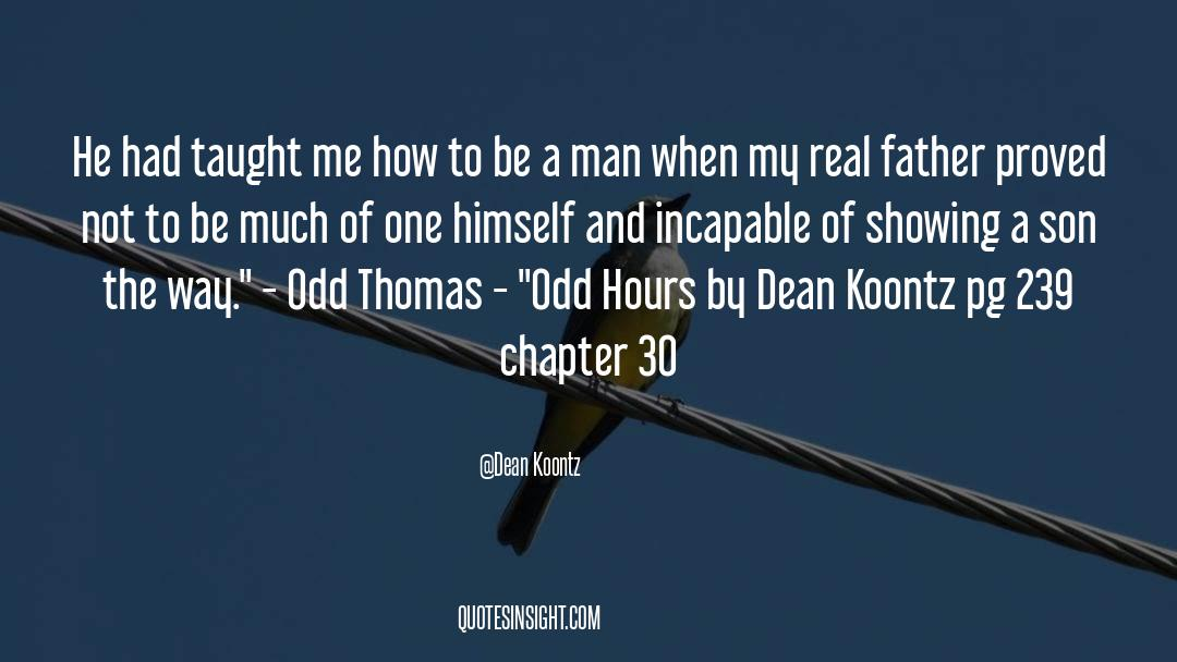 Real Friend quotes by Dean Koontz