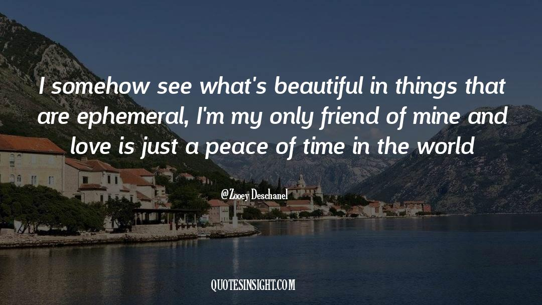 Real Friend quotes by Zooey Deschanel