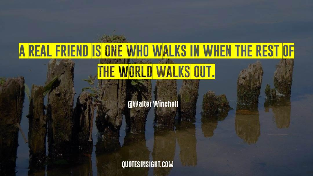 Real Friend quotes by Walter Winchell
