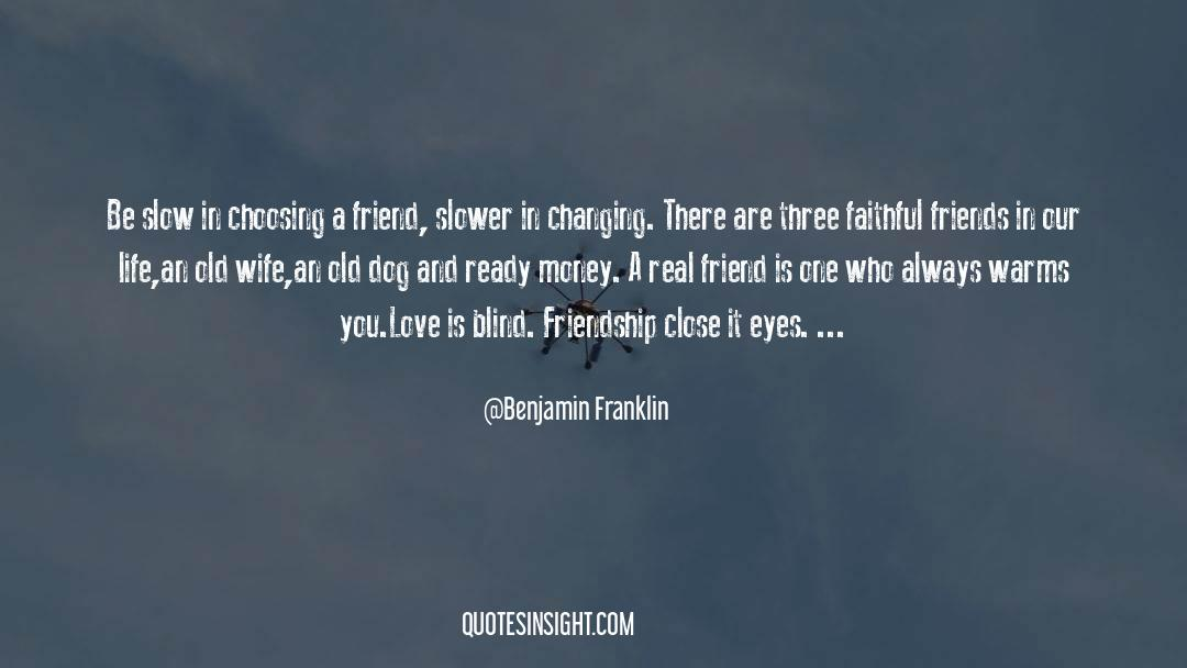 Real Friend quotes by Benjamin Franklin