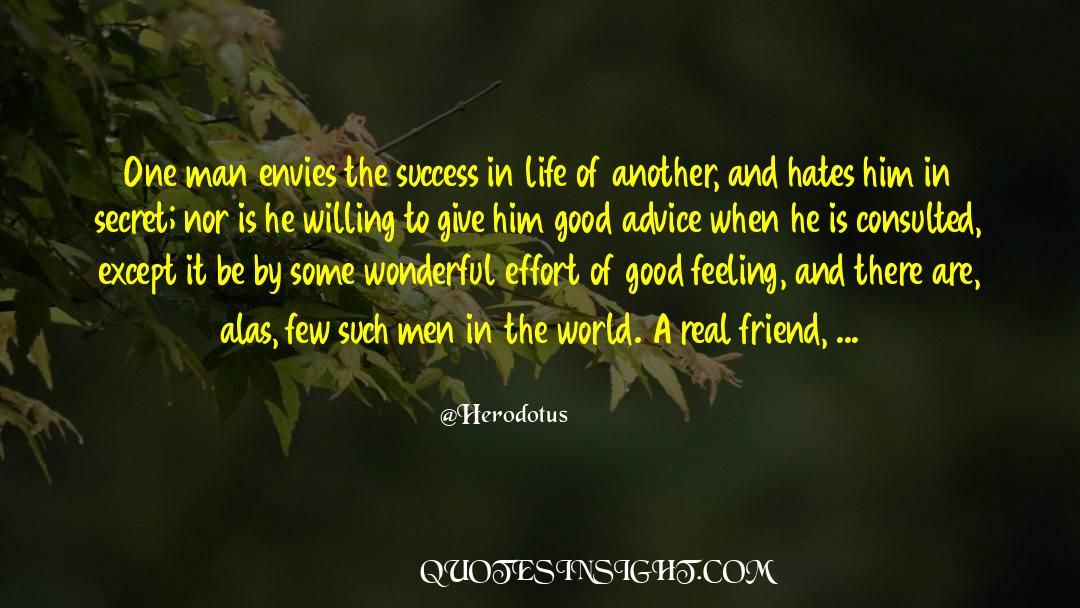 Real Friend quotes by Herodotus