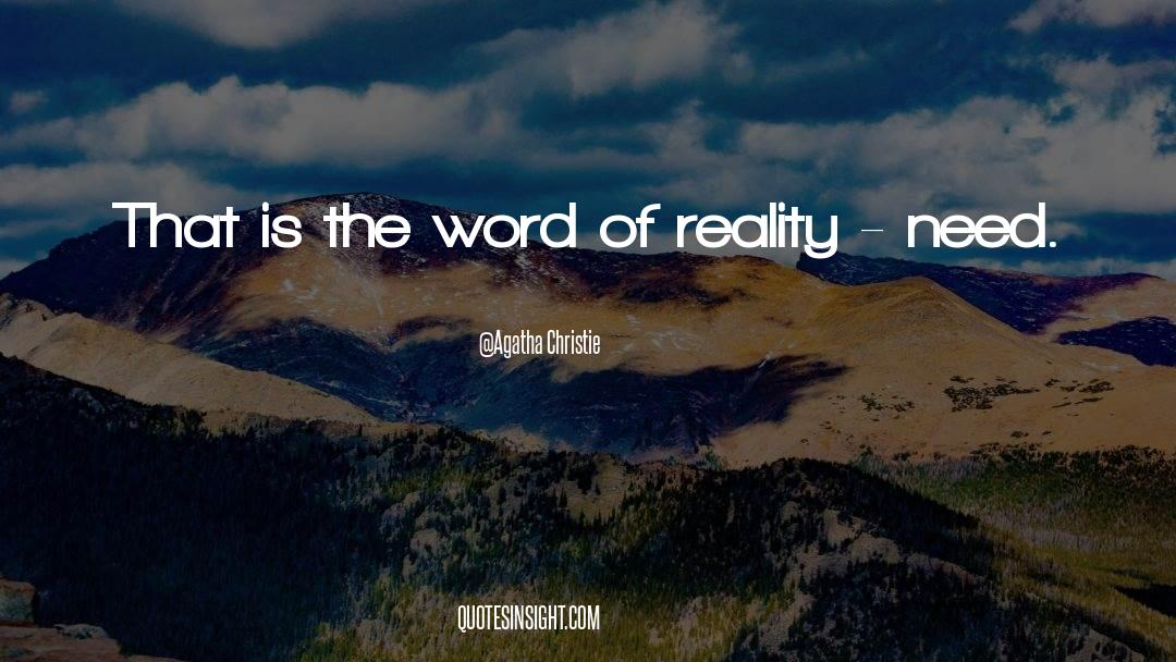 Reality Of Life quotes by Agatha Christie