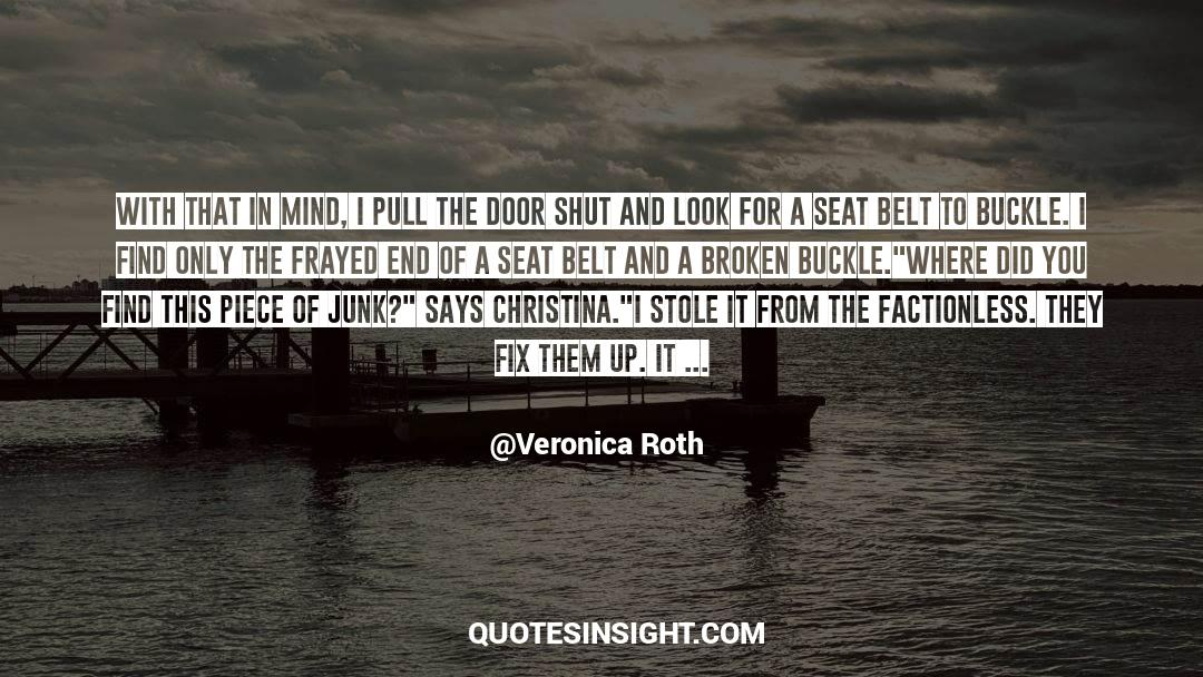 Reality Of Life quotes by Veronica Roth