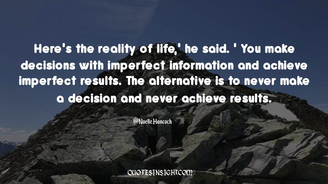 Reality Of Life quotes by Noelle Hancock